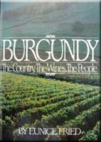 Burgundy: The Country, the Wines, the People